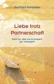 Liebe trotz Partnerschaft