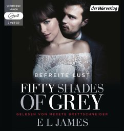 Fifty Shades of Grey - Befreite Lust, 2 MP3-CDs - James, E L