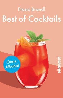Best of Cocktails ohne Alkohol - Brandl, Franz