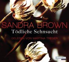 Tödliche Sehnsucht, 6 Audio-CDs - Brown, Sandra