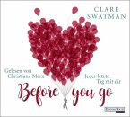 Before you go - Jeder letzte Tag mit dir, 6 Audio-CDs