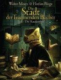 Die Katakomben / Die Stadt der Träumenden Bücher Bd.2