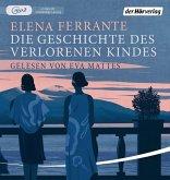 Die Geschichte des verlorenen Kindes / Neapolitanische Saga Bd.4 (2 Teile, MP3-CD)
