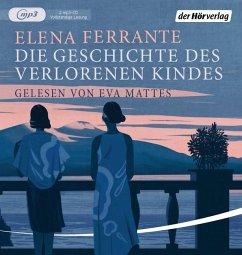 Die Geschichte des verlorenen Kindes / Neapolitanische Saga Bd.4 (2 Teile, MP3-CD) - Ferrante, Elena
