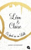 Er fand sie im Licht / Léon & Claire Bd.2