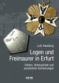 Logen und Freimaurer in Erfurt