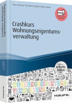 Crashkurs Wohnungseigentumsverwaltung - inkl. A...