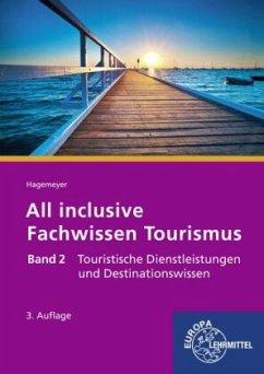 All inclusive - Fachwissen Tourismus Band 2