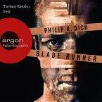 Blade Runner - Träumen Androiden von elektrischen Schafen? (Ungekürzte Lesung) (MP3-Download)