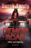 Hölle und Highway / Demon Road Bd.1 (Mängelexemplar)