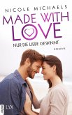 Nur die Liebe gewinnt / Made with Love Bd.4 (eBook, ePUB)