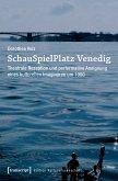 SchauSpielPlatz Venedig (eBook, PDF)