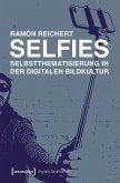 Selfies - Selbstthematisierung in der digitalen Bildkultur (eBook, PDF)