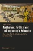 Bevölkerung, Fertilität und Familienplanung in Kolumbien (eBook, PDF)