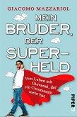 Mein Bruder, der Superheld (eBook, ePUB)