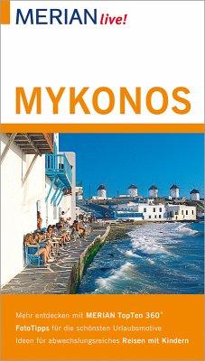 MERIAN live! Reiseführer Mykonos (eBook, ePUB) - Korfmann, Hans W.