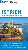 MERIAN live! Reiseführer Istrien Das nördliche Kroatien (eBook, ePUB)