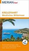 MERIAN live! Reiseführer Kreuzfahrt westliches Mittelmeer (eBook, ePUB)