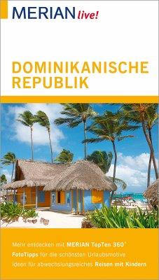 MERIAN live! Reiseführer Dominikanische Republik (eBook, ePUB) - Dillmann, Hans-Ulrich