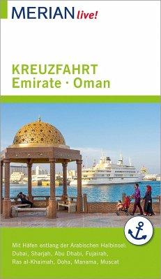 MERIAN live! Reiseführer Kreuzfahrt Emirate Oman (eBook, ePUB) - Müller-Wöbcke, Birgit