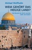 Wem gehört das Heilige Land? (eBook, ePUB)