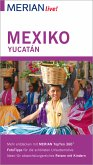 MERIAN live! Reiseführer Mexiko Yucatán (eBook, ePUB)