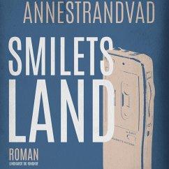 9788711797617 - Strandvad, Anne: Smilets land (uforkortet) (MP3-Download) - Bog