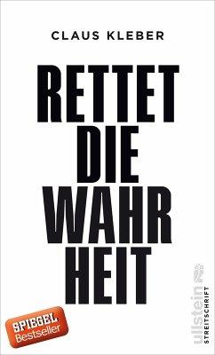 Rettet die Wahrheit! (eBook, ePUB) - Kleber, Claus