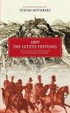 1809 - Die letzte Festung (eBook, ePUB)