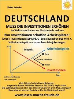 Deutschland muss die Investitionen erhöhen (eBook, ePUB)
