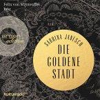 Die goldene Stadt (Autorisierte Lesefassung) (MP3-Download)