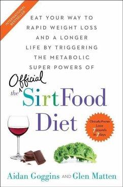 Sirtfood Diet - Goggins, Aidan; Matten, Glen
