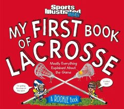 My First Book of Lacrosse: A Rookie Book (a Spo...