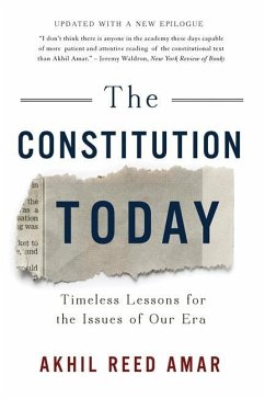 The Constitution Today: Timeless Lessons for th...