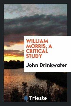 William Morris, a critical study
