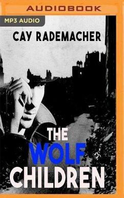The Wolf Children - Rademacher, Cay