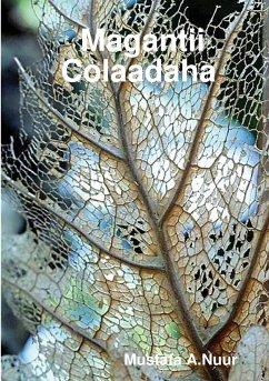 Magantii Colaadaha - Aden, Mustafa