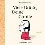 Viele Grüße, Deine Giraffe (Hörspiel) (MP3-Download)