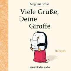 Viele Grüße, Deine Giraffe (Hörspiel) (MP3-Download) - Iwasa, Megumi