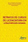Retratos de cursos de licenciatura em letras/português-espanhol (eBook, ePUB)