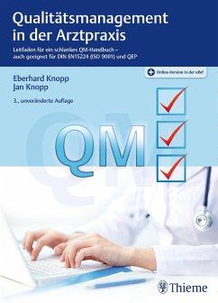Qualitätsmanagement in der Arztpraxis - Knopp, Eberhard; Knopp, Jan