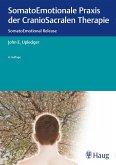 SomatoEmotionale Praxis der CranioSacralen Therapie
