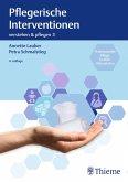 Verstehen und Pflegen. Band 03: Pflegerische Interventionen