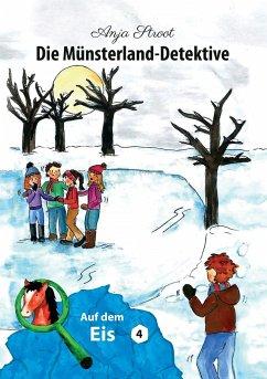 Die Münsterland-Detektive / Auf dem Eis (4)