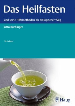 Das Heilfasten - Buchinger, Otto