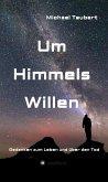 Um Himmels Willen (eBook, ePUB)