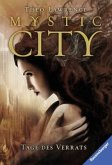 Tage des Verrats / Mystic City Bd.2 (Mängelexemplar)