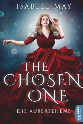 Die Ausersehene / The Chosen One Bd.1 - May, Isabell