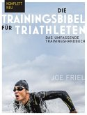 Die Trainingsbibel für Triathleten (eBook, ePUB)
