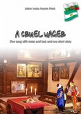 A cruel wager (eBook, ePUB)